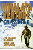 Himalaya Venture : The Classic Wartime Mountain Adventure