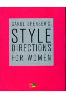 Carol Spenser's Style Directions for Women