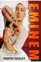 Eminem : Crossing the Line