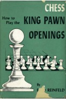 Chess : How to Play the King Pawn Openings