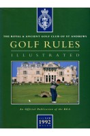 Golf Rules Illustrated : Royal & Ancient Golf Club of St Andrews