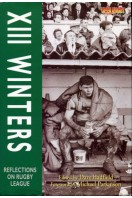 XIII Winters : Reflections on Rugby League