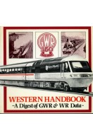 Western Handbook : A Digest of GWR & WR Data