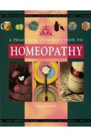 A Practical Introduction to Homeopathy