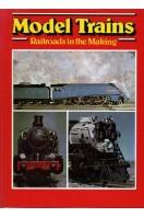 Model Trains : Railroads in the Making