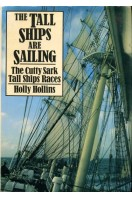The Tall Ships are Sailing : The Cutty Sark Tall Ships Races