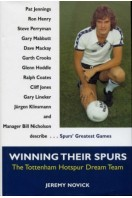 Winning Their Spurs : The Tottenham Hotspur Dream Team