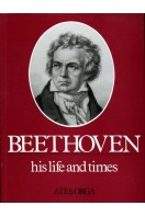 Beethoven : His Life and Times