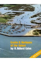 Creeks & Harbours of the Solent : Needles to Chichester : Ninth Edition