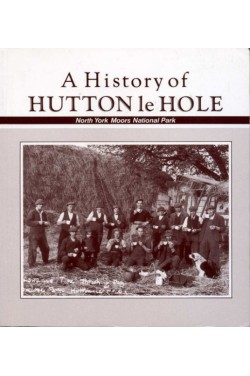 A History of Hutton le Hole in the Manor of Spaunton