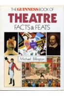 The Guinness Book of Theatre Facts & Feats