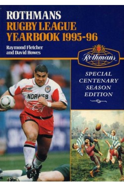 Rothmans Rugby League Yearbook 1995-96 : Special Centenary Season Edition