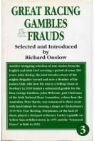 Great Racing Gambles & Frauds - Vol 3