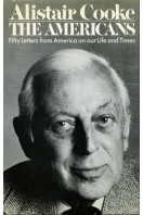 The Americans : Fifty Letters from America on Our Life and Times