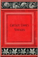 Captain Cook's Voyages Round the World 1768-1780
