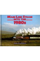 Main Line Steam Into the 1980s