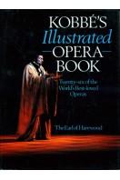 Kobbe's Illustrated Opera Book : Twenty-six of the World's Best-Loved Operas