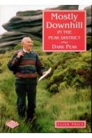 Mostly Downhill in the Peak District : Dark Peak