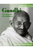 Gandhi : The Peaceful Revolutionary