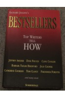 Bestsellers : Top Writers Tell How