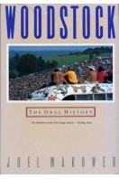 Woodstock : The Oral History
