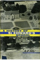 A History of St Edward's School 1863-1963 (Oxford)