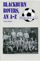 Blackburn Rovers, An A-Z