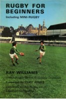Rugby for Beginners, including Mini-Rugby