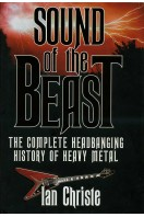 Sound of the Beast : The Complete Headbanging History of Heavy Metal