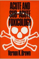 Acute and Sub-Acute Toxicology