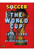 Soccer : The World Cup 1930-1990