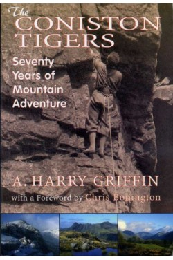 Coniston Tigers : Seventy Years of Mountain Adventure