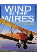 Wind in the Wires : A Golden Era of Flight 1909-1939