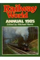 Railway World Annual 1985