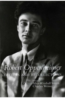 Robert Oppenheimer : Letters and Recollections