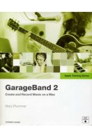 Apple Training Series : Garage Band 2 : CD Included