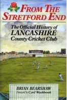From the Stretford End : The Official History of Lancashire County Cricket Club