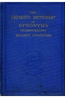 Chemist's Dictionary of Synonyms incorporating Rouse's Synonyms