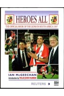 Heroes All : The Official Book of the Lions in South Africa 1997