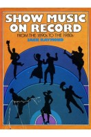 Show Music on Record : From the 1890s to the 1980s
