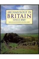 Archaeology in Britain Since 1945