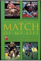 The Match of My Life : The Top Rugby League Players Select