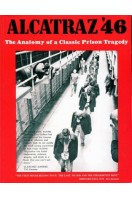 Alcatraz '46;: The Anatomy of a Classic Prison Tragedy