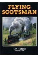 Flying Scotsman : On Tour : Australia