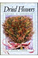 Dried Flowers : Drying & Arranging