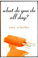 What Do You Do All Day? (SIGNED By AUTHOR)