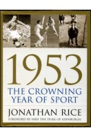 1953, the Crowning Year of Sport