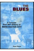 The Blues : A Concise Post War History of Manchester City