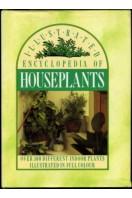 Illustrated Encyclopedia of Houseplants
