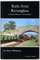 Rails from Ravenglass : A Pictorial Study of 'La'al Ratty'